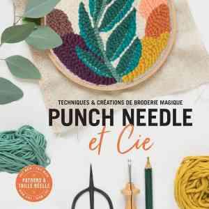 Punch needle - Tout ce qu'il faut pour découvrir la technique du punch needle et réaliser un petit tableau en broderie ! Pour le projet, des étapes détaillées, des conseils pratiques et des astuces. Tous les accessoires : 1 punch needle 5 mètres de fil à broder, 1 tambour, 1 toile, 1 livre d'explications.