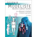 Devenir modéliste - Le vêtement d'enfant - Une méthode de coupe par tracé pour le prêt-à-porter de la mode enfantine traitant des bases du corps, de la layette à l'adolescence ainsi que des développements de celles-ci pour tous produits, intégrant de nombreuses transformations (volumes, manches, cols, détails), ainsi que 10 réalisations de modèles.