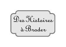 DES HISTOIRES A BRODER - Broderie