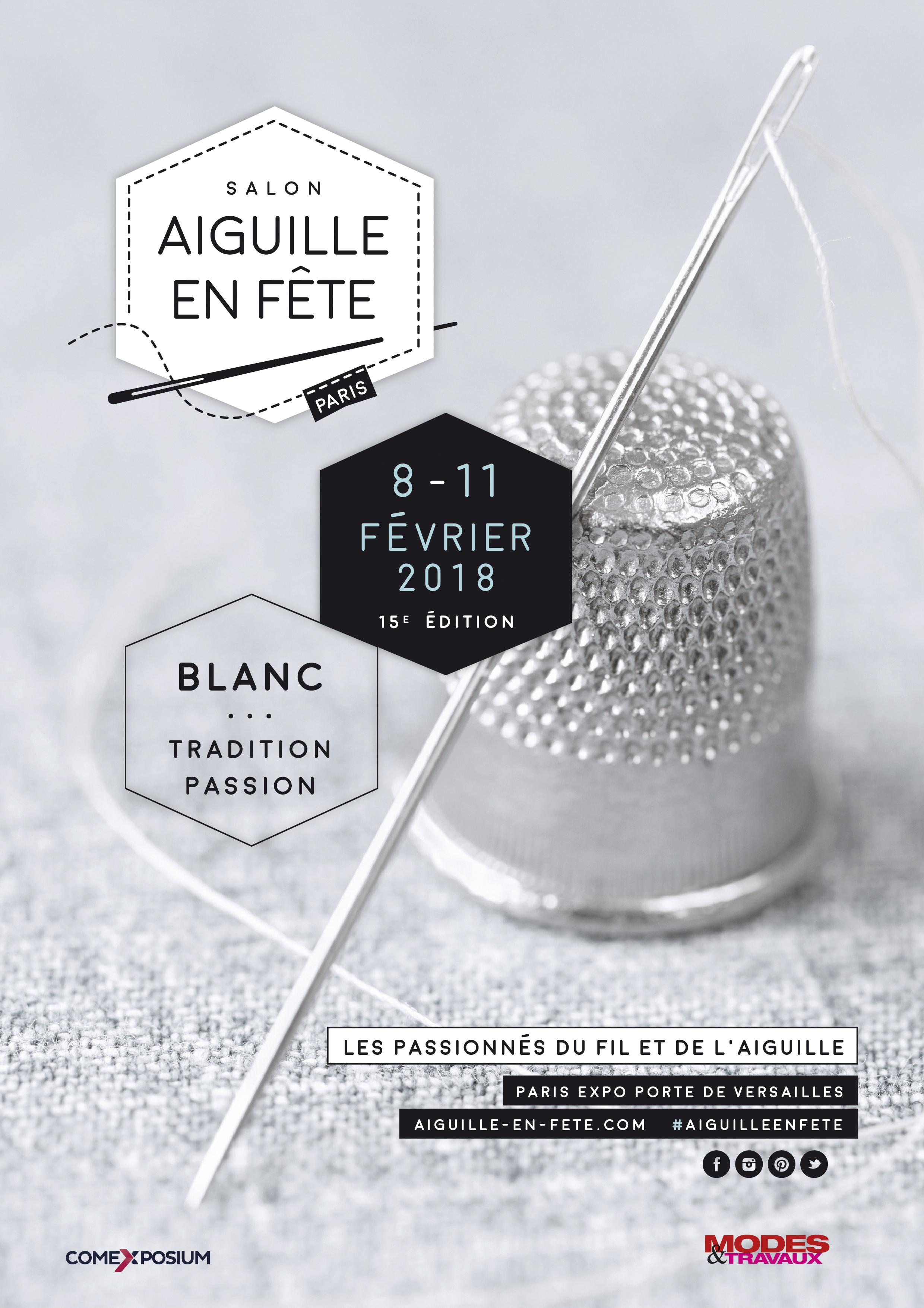 Affiche Aiguille en fête 2018 - Du 8 au 11 février 2018 à Paris Expo Porte de Versailles